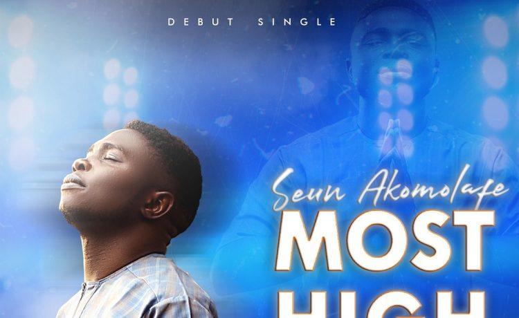 Seun Akomolafe - Most High God