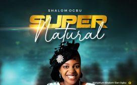 Shalom Ogbu - Supernatural