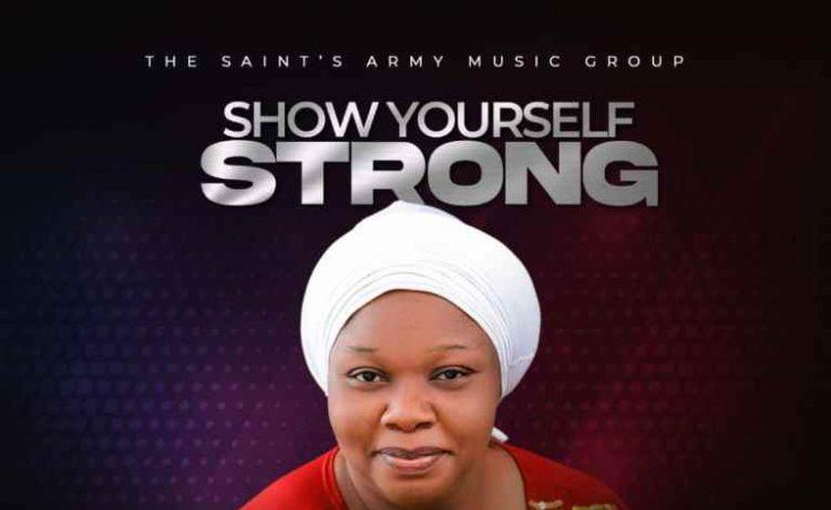 Sharon Ogechukwu - Show Yourself Strong