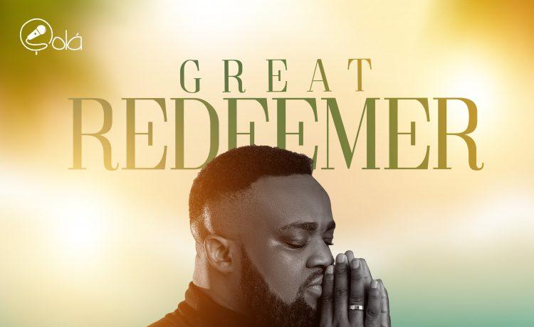 Sola - Great Redeemer