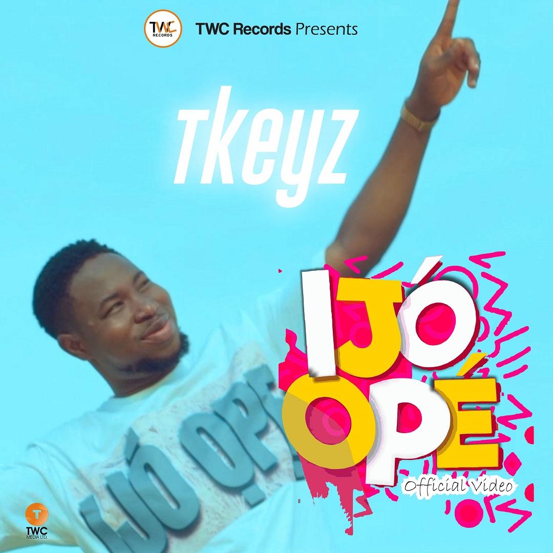 Tkeyz - Ijo Ope