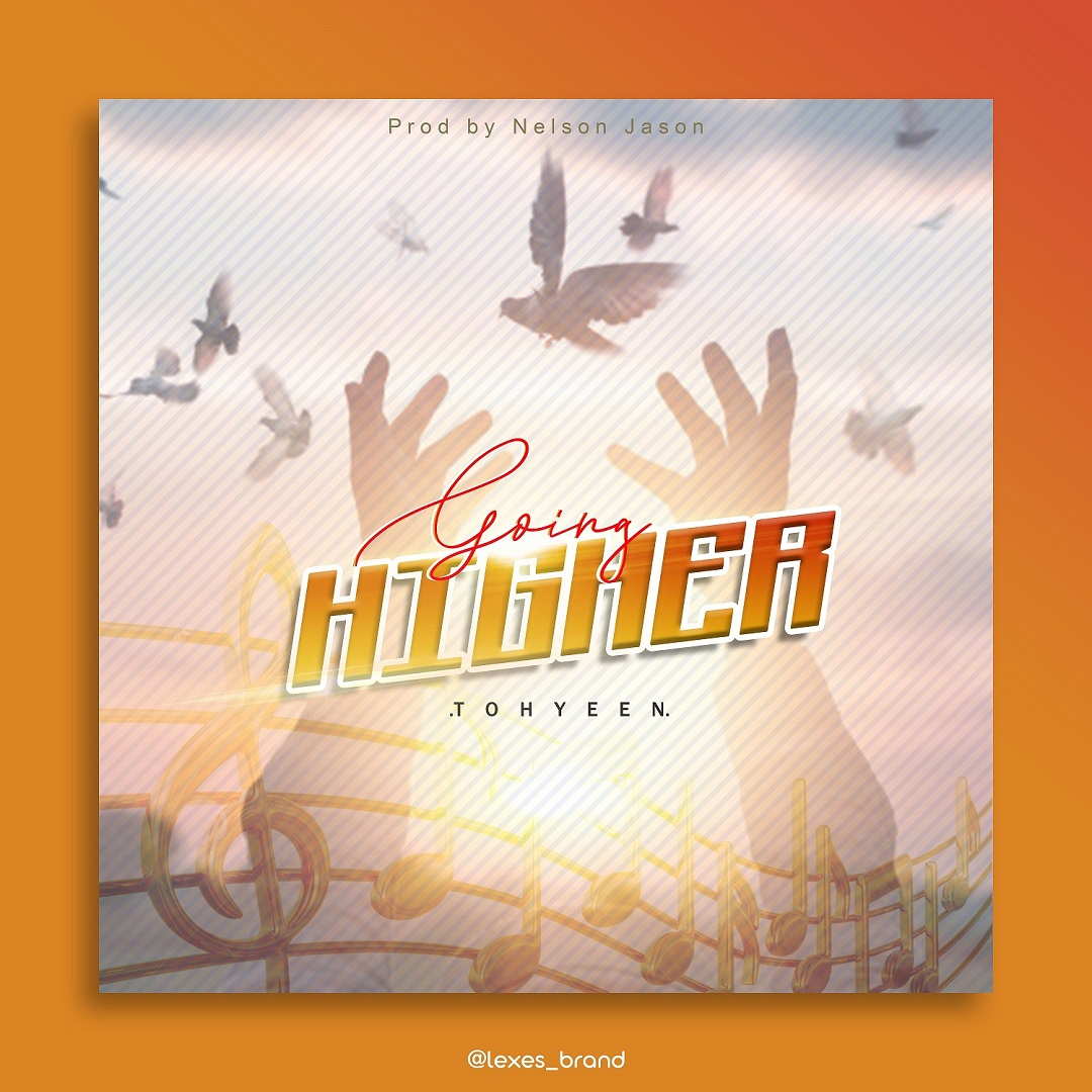 Tohyeen - Going Higher