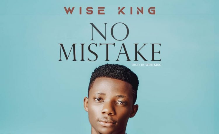 Wise King - No Mistake