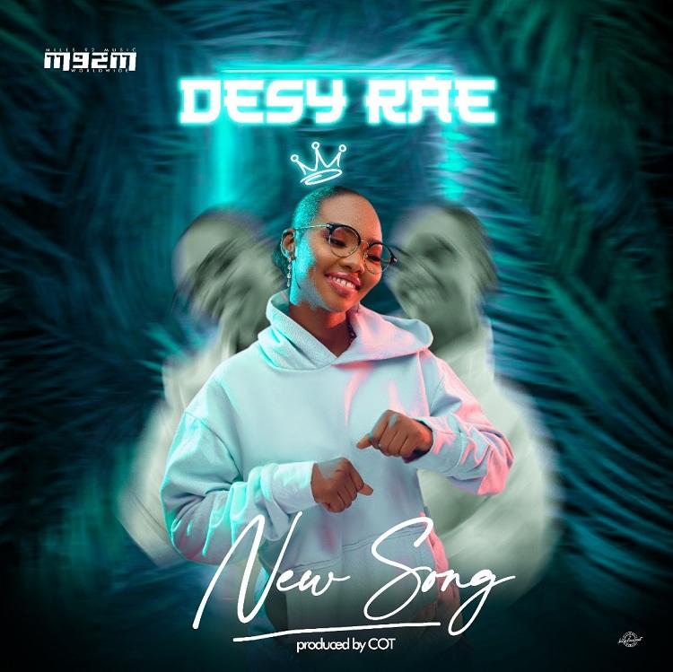 Desy Rae - New Song