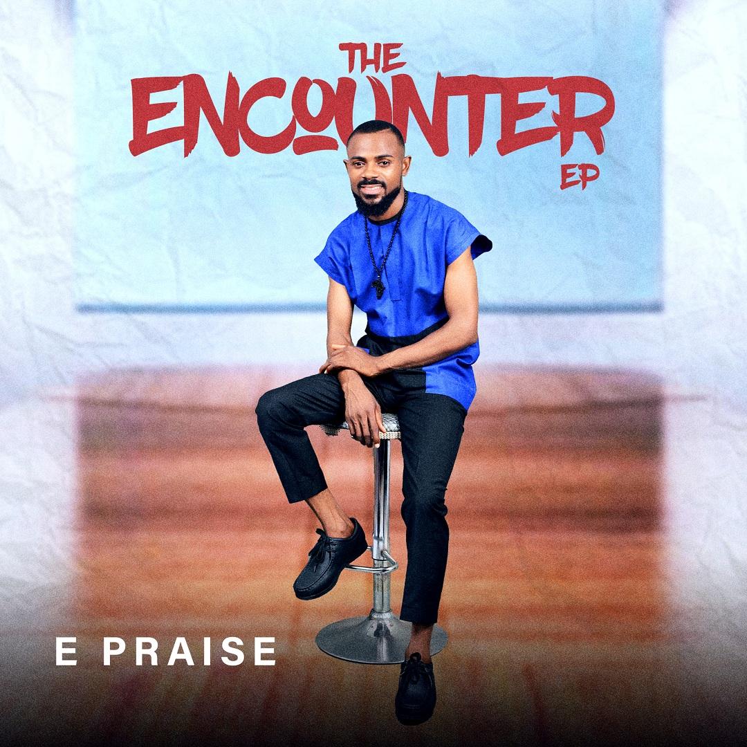 E Praise 'The Encounter'