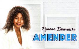 Eguono Emuraishe - Amender