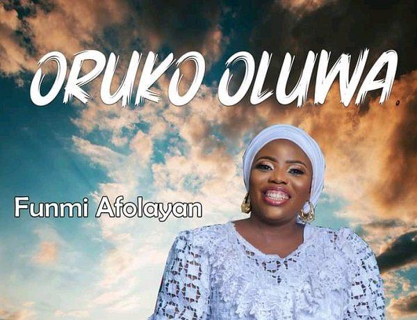 Funmi Afolayan - Oruko Oluwa ft. Gabriel Afolayan