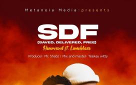 Henrisoul - SDF (Saved, Delivered, Free) ft. Limoblaze