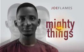 Joeflames - Mighty Things