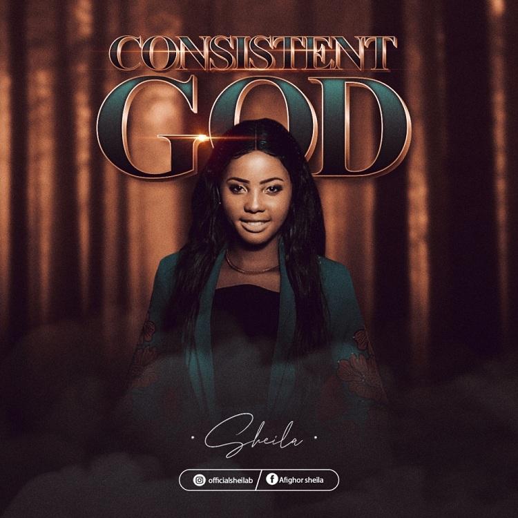 Sheila - Consistent God