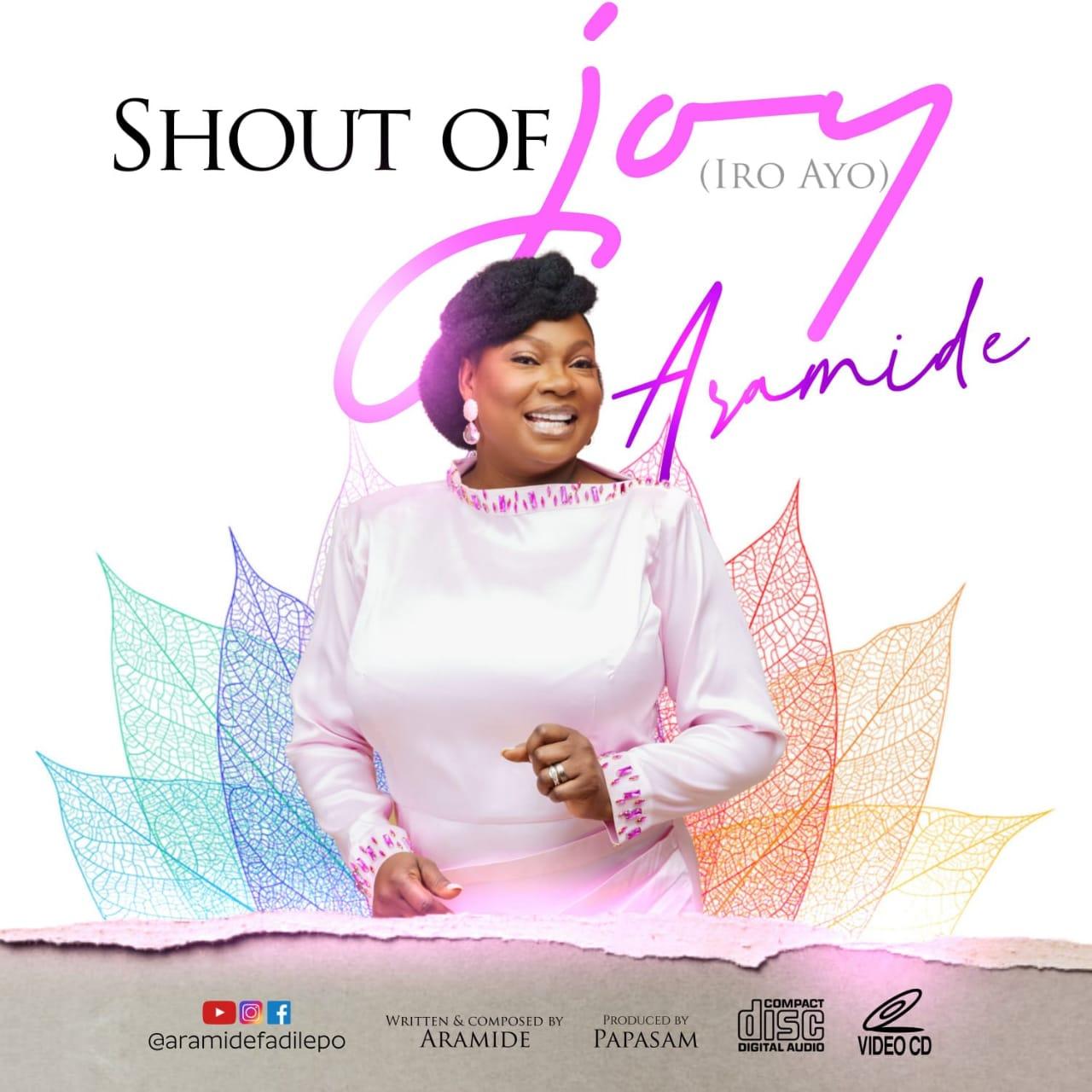 Shout of Joy – Aramide