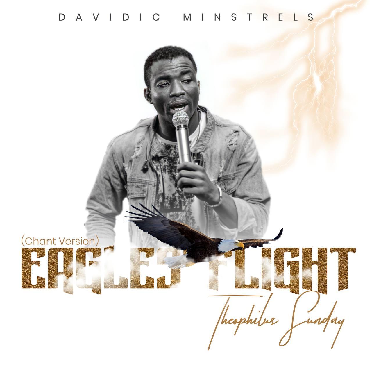 Theophilus Sunday - Eagles Flight (Chant Version)