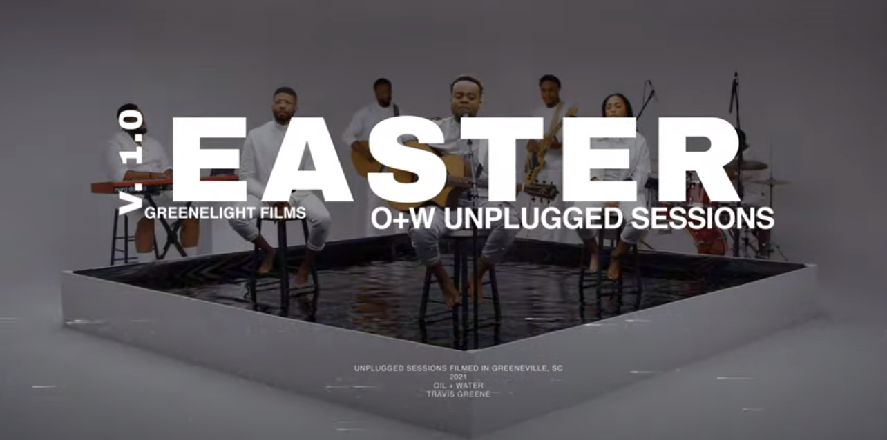 Travis Greene - Easter (Oil + Water) Unplugged Session