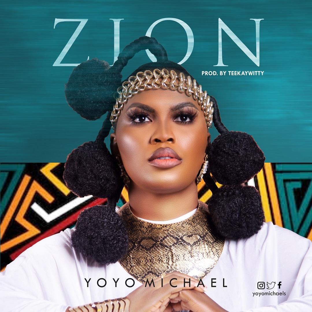 Yoyo Michael - Zion
