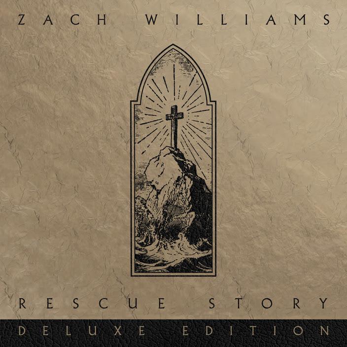 Zach Williams - Rescue Story (Deluxe Edition) Album