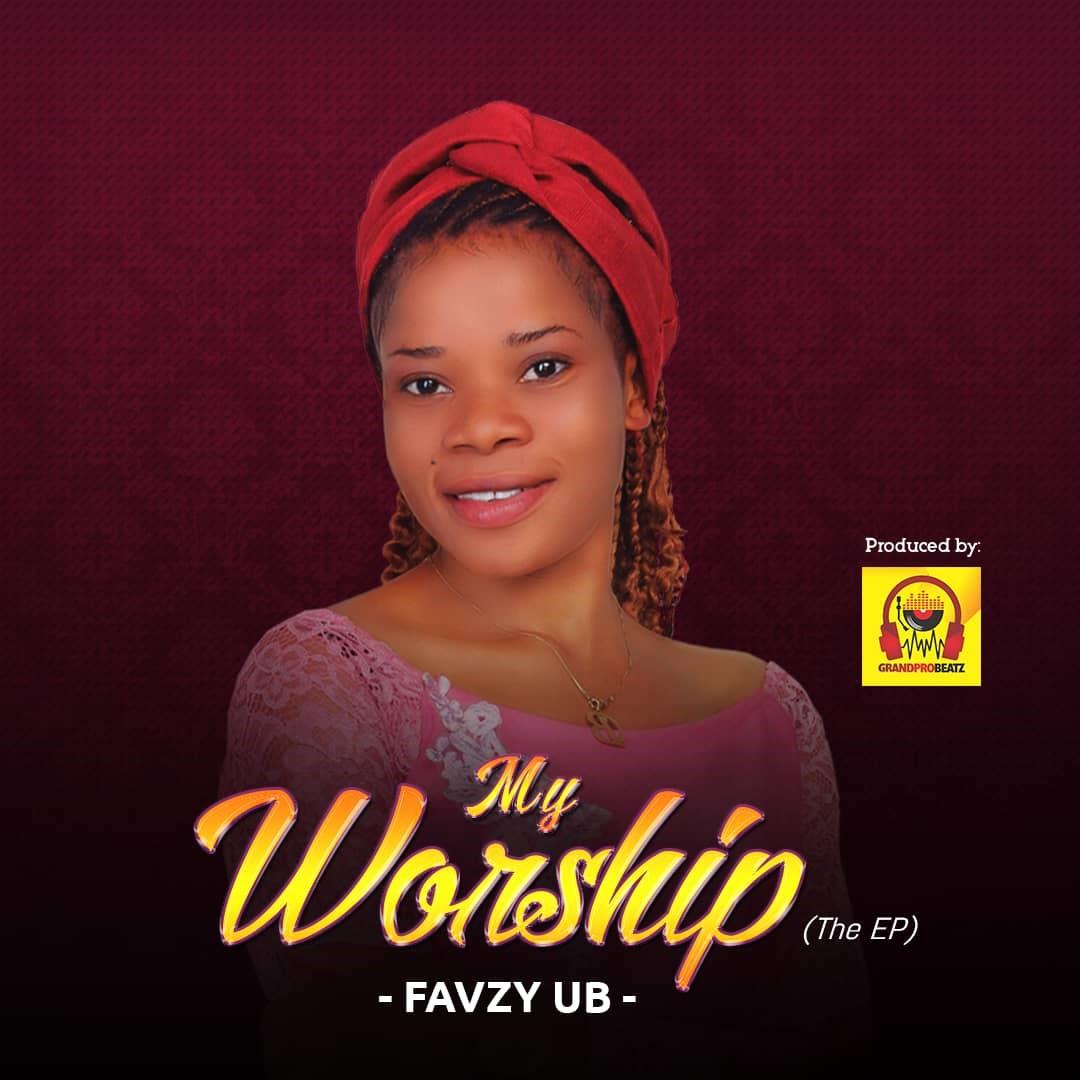 Favzy UB - My Worship (Live) EP