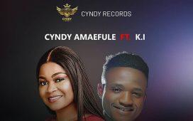 Cyndy Amaefule - Kamsiriochi (What I Ask God) ft. Minstrel KI