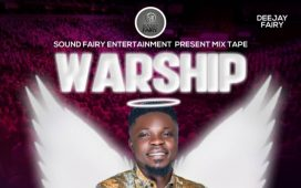Deejay Fairy - Warship Mixtape (DJ Mix)