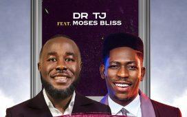 Dr Tj & Moses Bliss - Odiro Onye Dika Gi