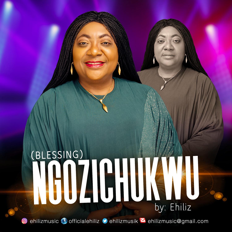 Ehiliz - Ngozichukwu (Blessing)