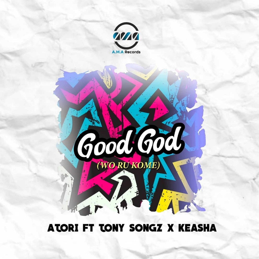 Good God - Atori ft. Tony Songz & Keasha