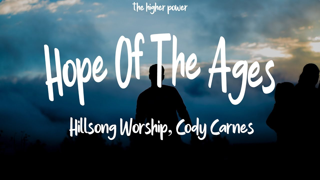 Hope Of The Ages (Church Online) - Hillsong Worship