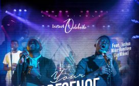 Israel Odebode - Your Presence Ft. JayMikee
