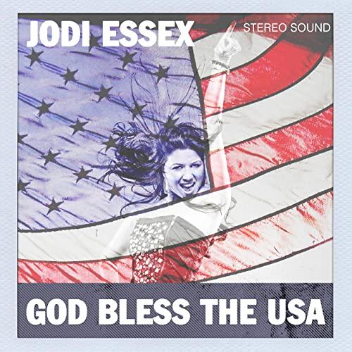 Jodi Essex - God Bless The USA
