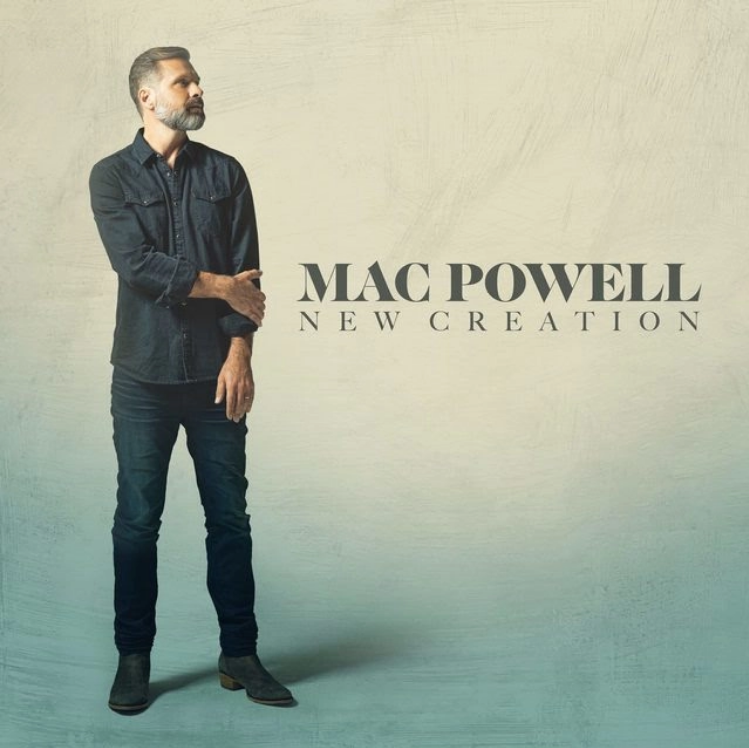 Mac Powell 'New Creation' Album