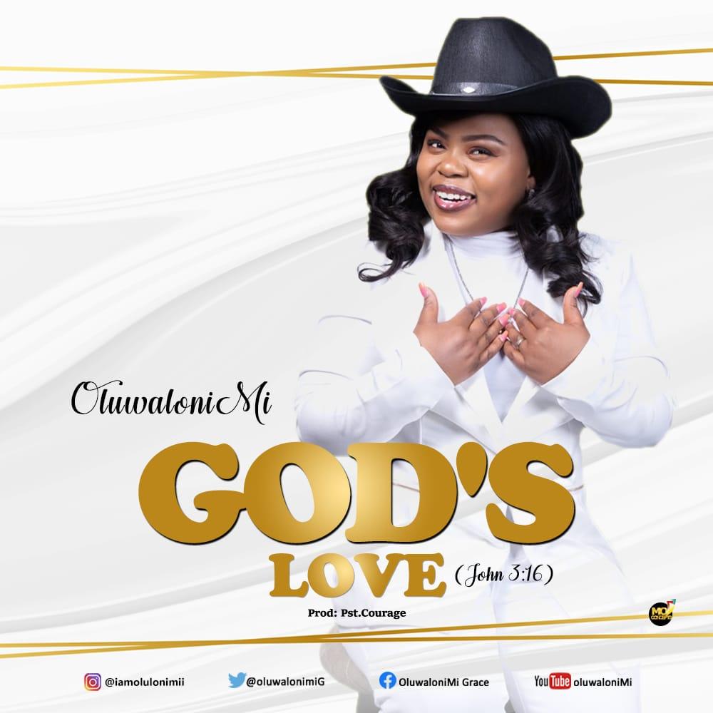 Oluwalonimi - God's Love