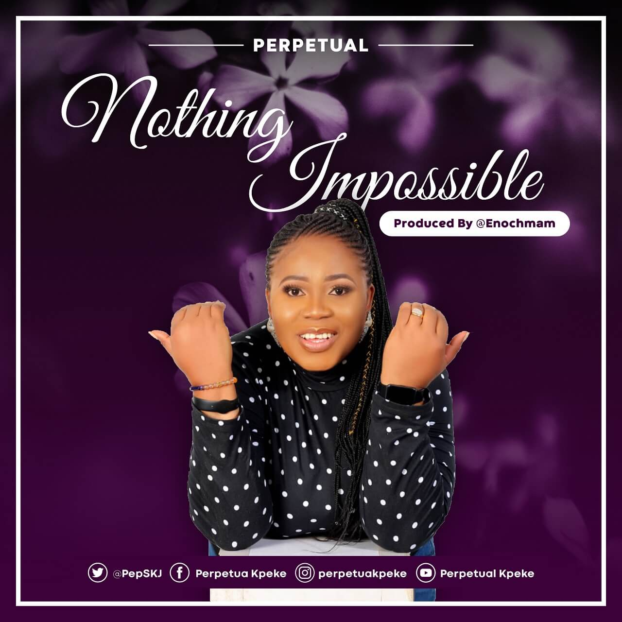 Perpetual Kpeke - Nothing Impossible