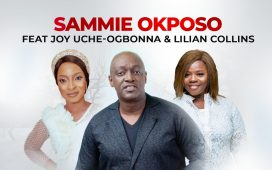 Sammie Okposo - Omeriwo ft. Joy Uche Ogbonna & Lilian Collins