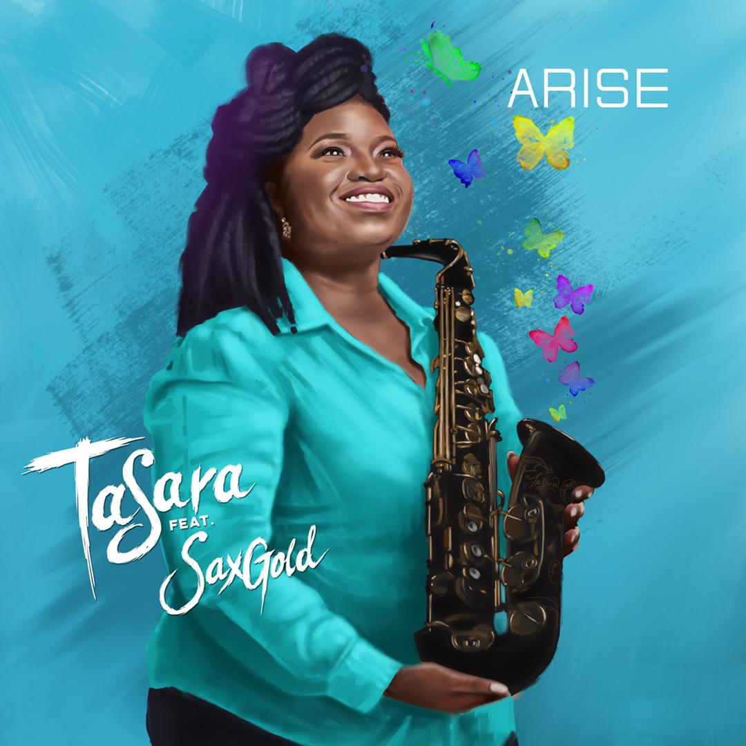 TaSara 'Arise' feat. SaxGold