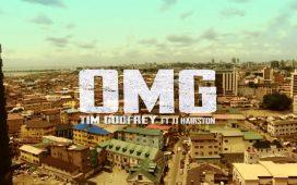 Tim Godfrey - OMG feat. JJ Hairston