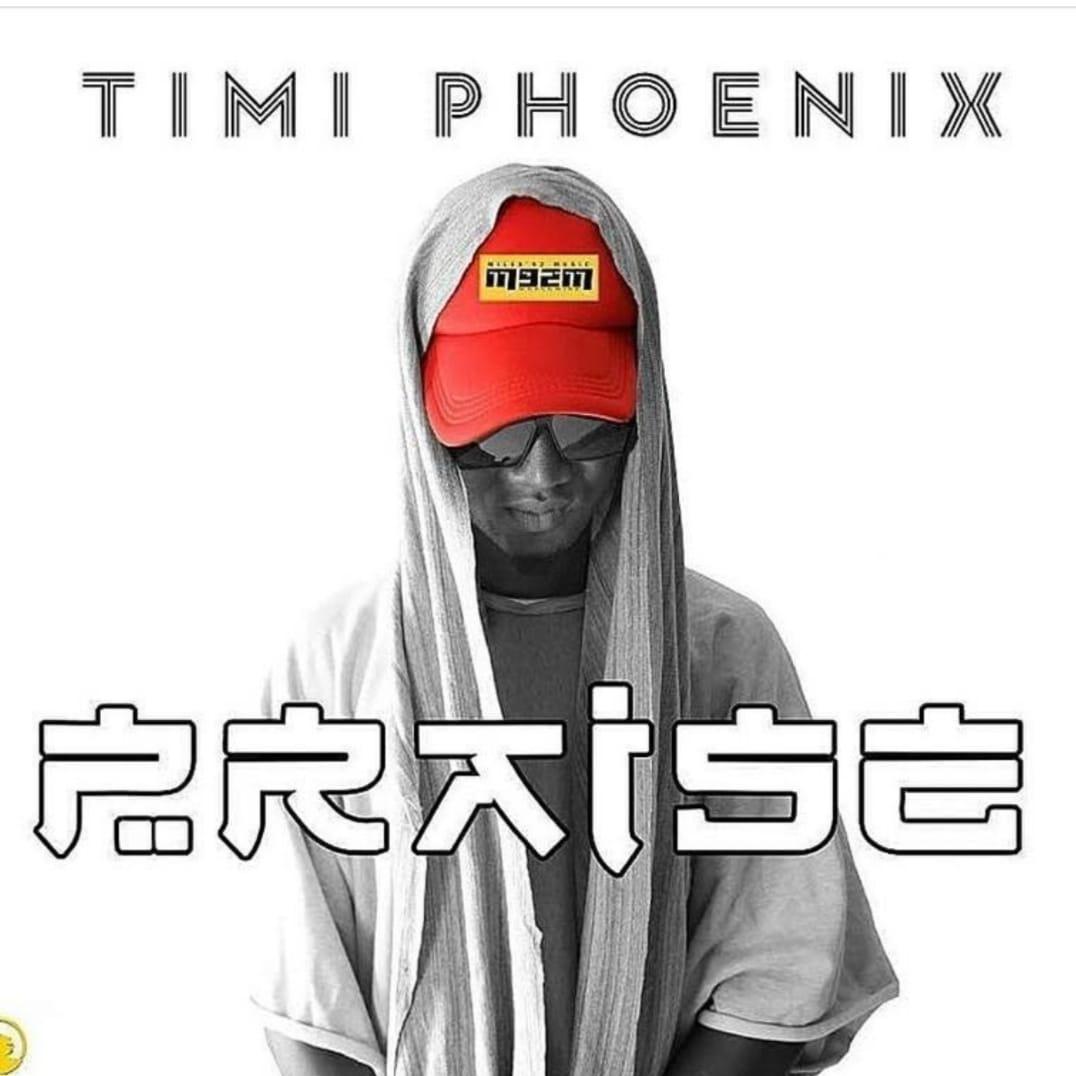 Timi Phoenix - Praise