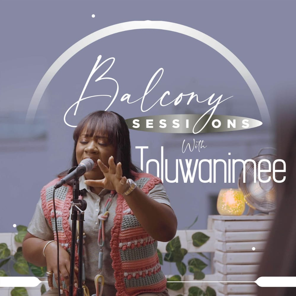Toluwanimee Balcony Sessions 'Reckless Love' - Intimate Worship Project