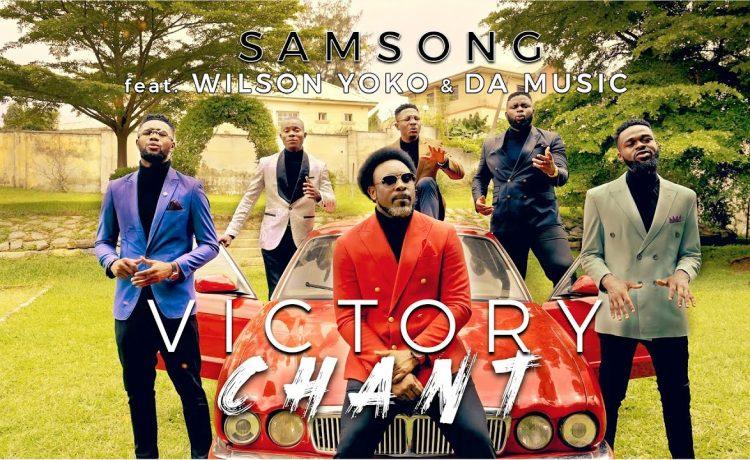 Victory Chant Acapella - Samsong ft. Da Music & Wilson Yoko