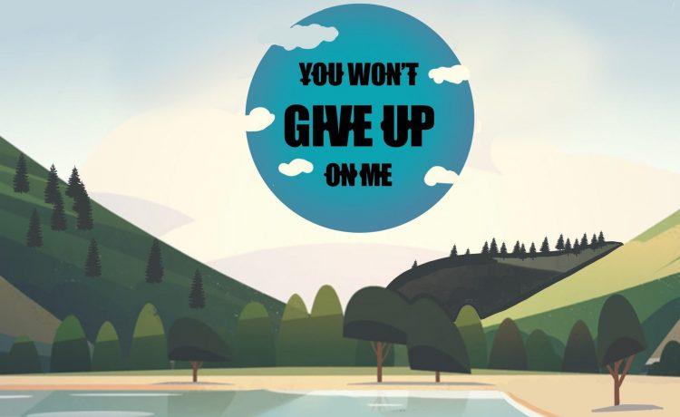 You Won't Give Up On Me - Kingdmusic & Milli The Shepherd