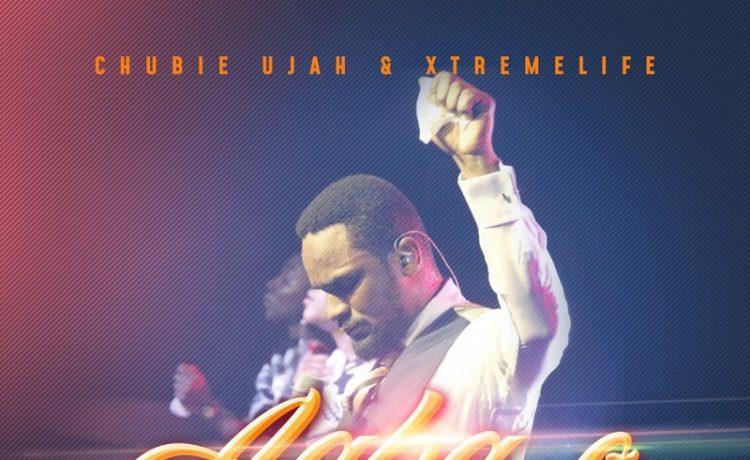 Agba O - Chubie Ujah & Xtreme Life Ft. Oche Ugbenyo