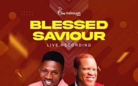 Blessed Saviour - Michael Akingbala ft. Moses Swaray