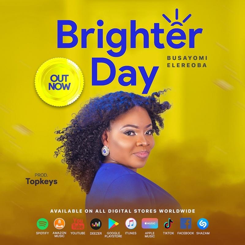 Busayomi Elereoba - Brighter Day