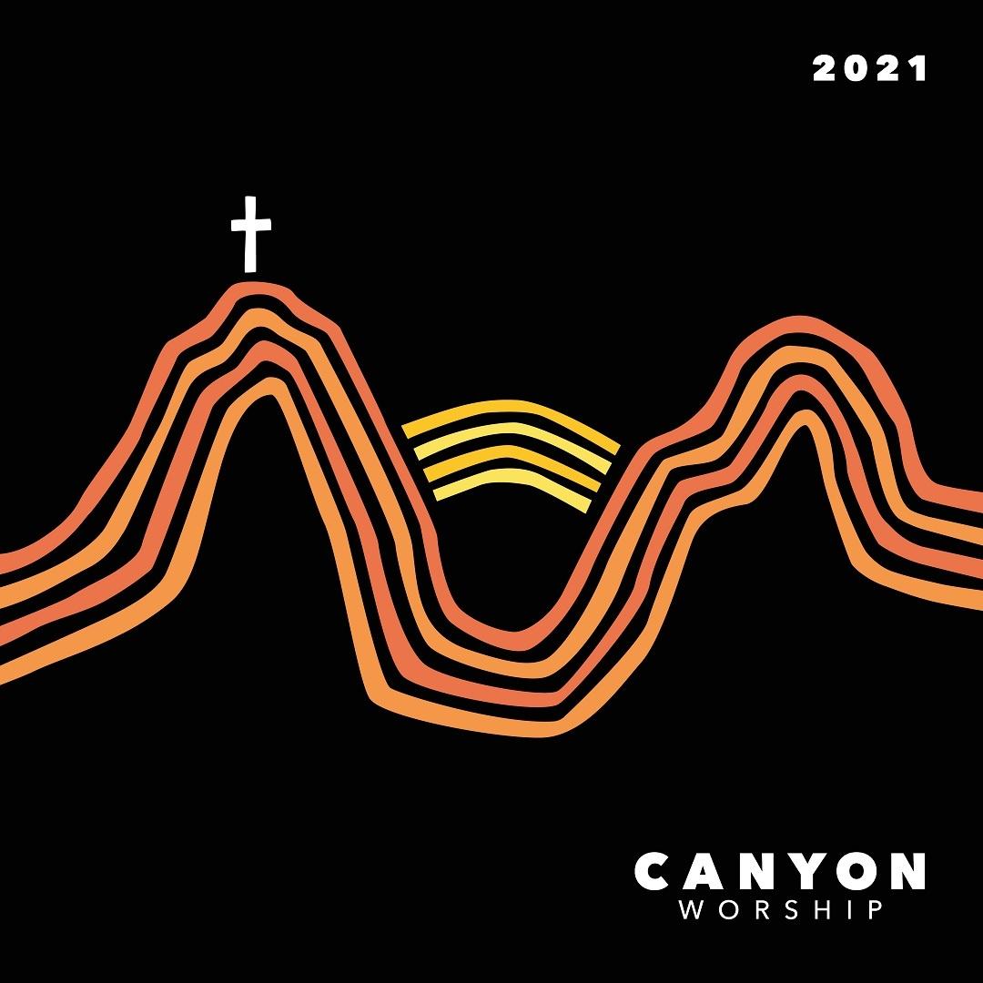 Canyon Worship 2021 New Album