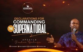 Declarations For Commanding The Supernatural With Apostle Joshua Selman