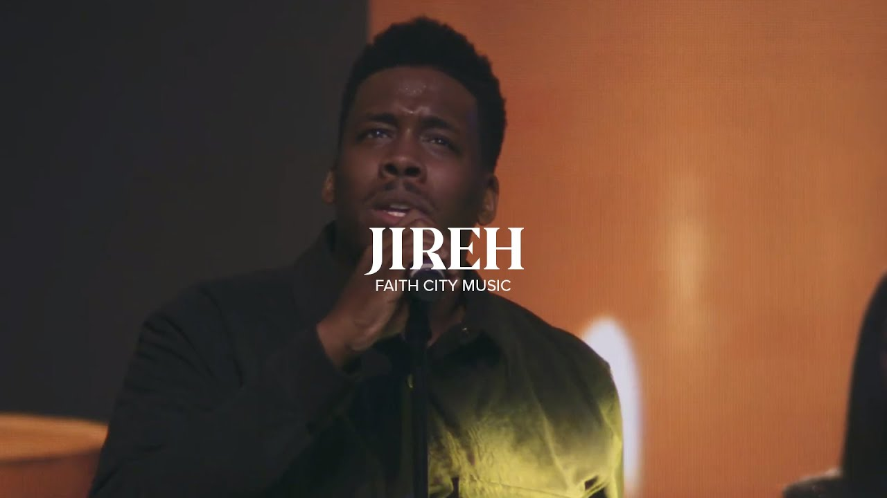 Faith city music - Jireh