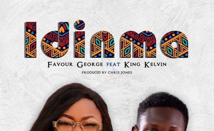 Favour George - Idinma ft. King Kelvin