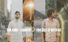 For KING & COUNTRY - For God Is With Us