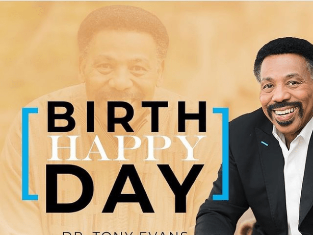 Happy Birthday Dr Tony Evans