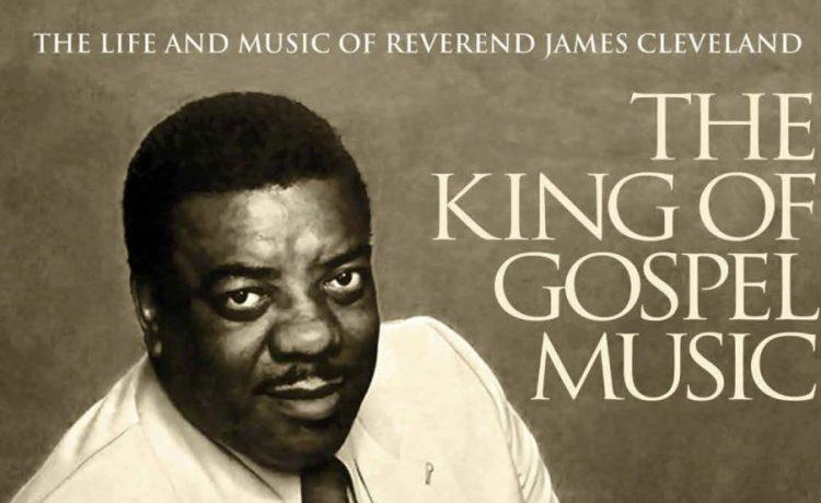 James Cleveland - The King Of Gospel Music