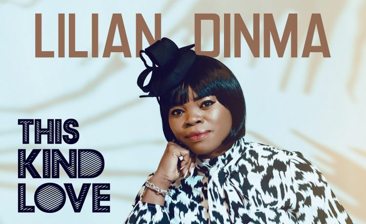 Lilian Dinma - This Kind Love