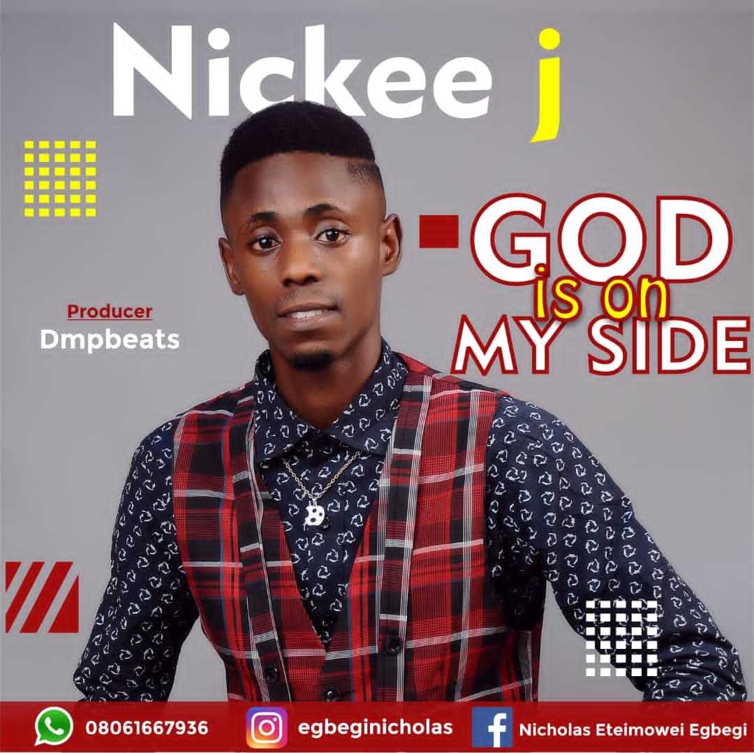 Nickee J - God is On My Side
